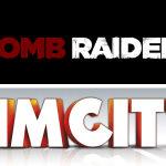Grywam sobie #12 – SimCity oraz Tomb Raider